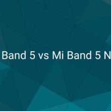 Основные отличия Mi Band 5 NFC и обычной Mi Band 5