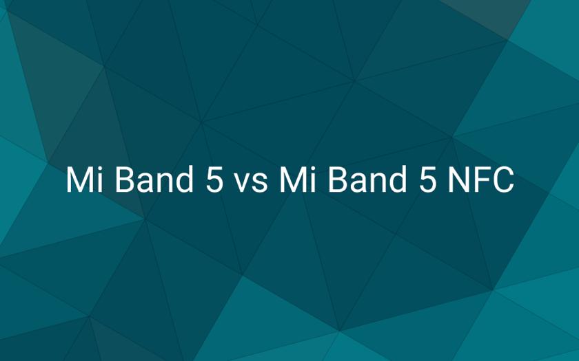 Сравним Mi Band 5 и Mi Band 5 NFC